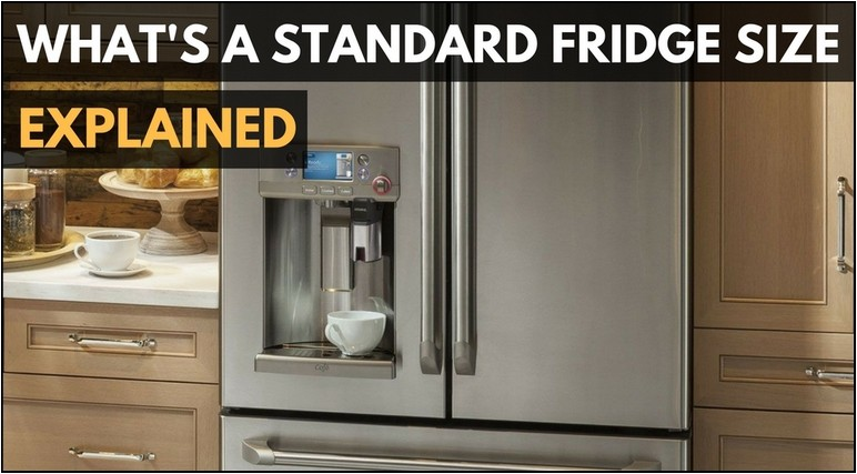 What Is A Standard Size Refrigerator
